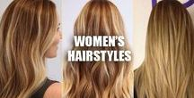 ★ WOMENS HAIRSTYLES ★ / Image speaks volumes about you and one of the first things people see on you is your hair. Make sure you're taking care of it!
