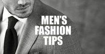 ★ MENS FASHION TIPS ★ / Men's Fashion Tips