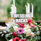★ WEDDING HACKS ★ / Wedding Hacks