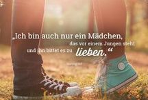 Liebes-Zitate / Die schönsten Zitate rund um die Liebe - nicht nur, aber auch, aus Film und Literatur.