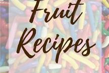 Fruit Recipes / All desserts made with fruit because fruit is​ good and good for you!