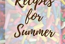 Recipes for Summer / Recipes that remind me of summer, ice creams, popsicles, fruits, picnic fare, and more.