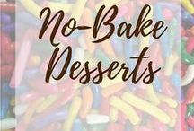 No Bake Desserts / Who needs an oven? Let's do no-bake desserts!