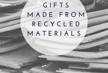 Gifts made {from recycled materials} / one of a kind items made from recycled materials