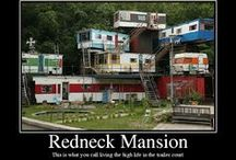 You Might be a Redneck if? / Strange inventions for strange people! Hey I like it Jack.
