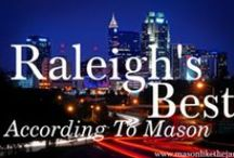 Raleigh / by Justeen Swisher