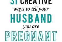 pregnancy - announcement / fun ways to announce you are having a baby