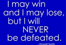 Great Quotes / Motivational and Sports Quotes that Inspire Us!