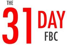 31 Day Blog Challenge / The FBC Blog Challenge: 31 days to a better blog - quick tips to help you clean up and grow your blog while networking and connecting with new readers.