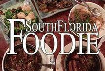 ☆•♥ South Florida Foodie ♥•☆