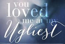 You Loved Me At My Ugliest / Book #3 in the You Loved Me series.