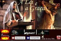 A Lei e a Graça / http://www.youtube.com/playlist?list=PLE462AE10A226E6DB
