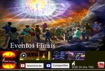 Eventos Finais / https://www.youtube.com/playlist?list=PLAFC746438C1CF2A6