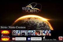 Série: Nisto Cremos / https://www.youtube.com/playlist?list=PLAB8BD57FADF1A505