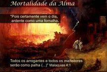 Mortalidade da Alma - I / https://sites.google.com/site/iasdonline/home/almamortal