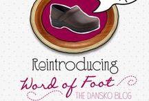 Dansko Blog: Word of Foot / The Dansko Blog!