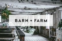 BARN + FARM / Barn, Farm, and Ranch venues around the world that can host weddings, events, celebrations, parties, bridal/baby showers, dinner parties, elopements, and more.