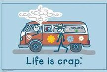 Life is Crap Funnies / Lets face it-  life is crap. But they say there is a bright side - so I keep looking...looking... / by Samantha Urquhart