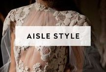 AISLE STYLE / We are finding you the wedding, event and gathering locations across the globe. Now what wedding dress will you wear!?