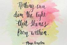 Words of wisdom / Inspiration, motivation, dreams & goals