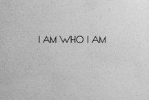 ...and that's who I am.