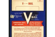 WWII Letters and V-Mail / For servicemen and women overseas and the family and friends on the Home Front, letters were vital for morale.