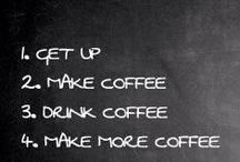 Coffee makes the world go round / For fun and our love of coffee