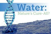 Water and Its Benefits / How water helps in so many physiological processes.  Often overlooked yet so very important.