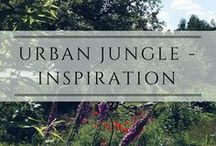 Urban Jungle - Inspiration