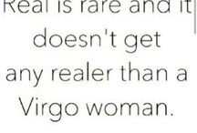 Virgo / We truly are the greatest sign :D