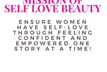 Mission of Self Love Beauty / Self Love Beauty's mission is to ensure women have self-love through feeling confident in their own beauty and feeling empowered one story at a time knowing they are not alone on their journey to reach their full potential.