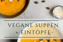 vegane Suppen und Eintöpfe