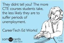 Career & Technical Education - CTE & CTAE / Information and resources for educators about Career & Technical Education.