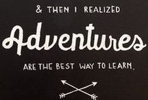 .adventure. / travel the universe with me / by //kay-leigh bain//