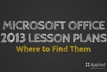 Teaching Microsoft Office 2013 / Do you need Microsoft Office 2013 teaching resources? Here are lesson plans and articles to help you out!