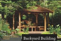 Backyard Buildings / Here is the very best of backyard building: Popular building authors Jeanie and David Stiles—whose treehouse once garnered a spread in Architectural Digest—have gathered dozens of original plans for treehouses, playhouses, and sheds, as well as a summer house, tea house, garden arbor, and functional workroom.