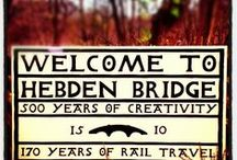 Hebden Bridge faves / Things that make us happy and proud to be a member of our local community