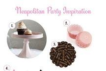 Neapolitan Party / by Brandi - Tweedle Dee Designs