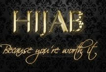 Hijab Culture / Cultivating the culture of elegance  / by MsJ Amano