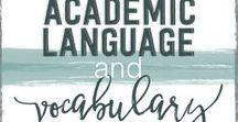 Academic Language and Vocab