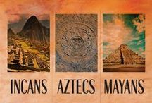 Ancient Civilizations: Inca/Aztec/Mayan / Yup. You've guessed it. Incas, Aztec and Mayans.