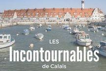 Les endroits incontournables de Calais ! / Vous êtes de passage à Calais?  Voici les lieux incontournables à voir avant de partir !