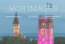 Calais, vue par les calaisiens