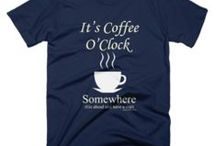 Coffee Sayings Tee Shirts / Cool Tee Shirts