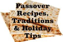 Passover / Passover Recipes, Traditions & Holiday Tips