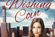 The Wishing Coin / The Wishing Coin - a modern fairy tale novella.