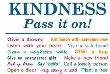 Kind Things to Do / Do unto others...  / by Francesca
