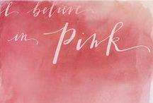 I believe in PINK