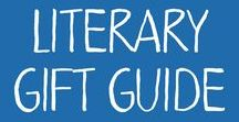 Literary Gift Guide / Reading, literature and bookish gifts