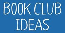 Book Club Ideas / Book club ideas and getting together with friends